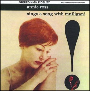 Annie Ross Sings a Song with Mulligan
