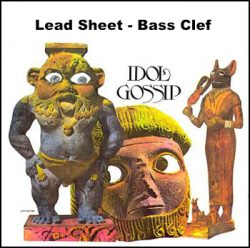 Idol Gossip Bass Clef Lead Sheet